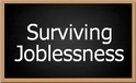 Our blog, Surviving Joblessness